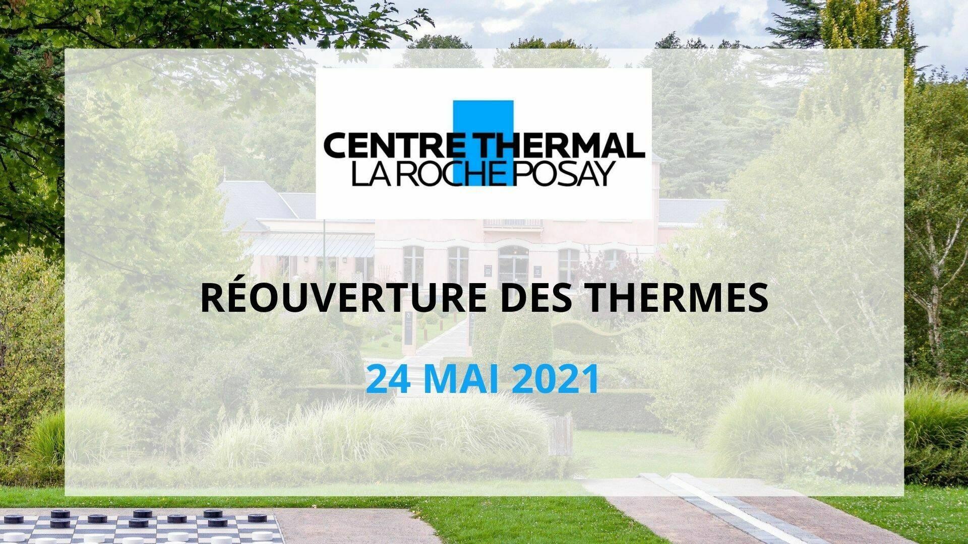 Réouverture Thermes La Roche-Posay